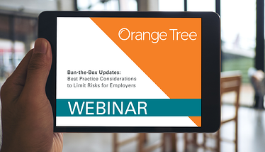 Ban-the-Box Updates: Best Practice Considerations to Limit Risks for Employers