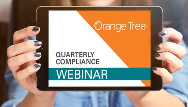 Orange Tree's Quarterly Compliance Webinar 01/30/20